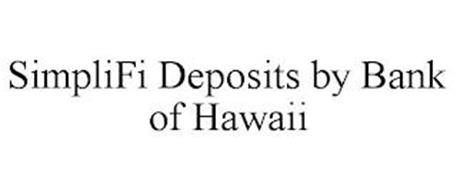 SIMPLIFI DEPOSITS BY BANK OF HAWAII