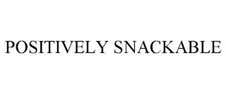 POSITIVELY SNACKABLE