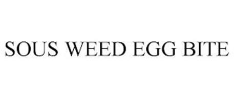 SOUS WEED EGG BITE