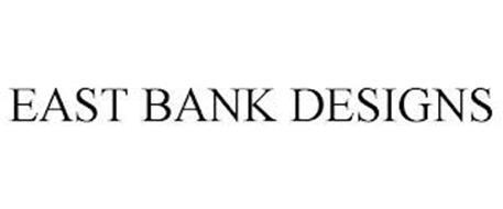 EAST BANK DESIGNS