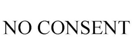 NO CONSENT