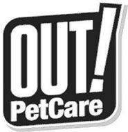 OUT! PETCARE