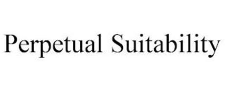 PERPETUAL SUITABILITY