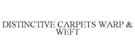 DISTINCTIVE CARPETS WARP & WEFT