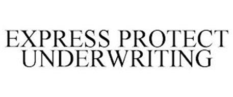 EXPRESS PROTECT UNDERWRITING