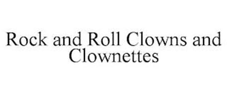 ROCK AND ROLL CLOWNS AND CLOWNETTES