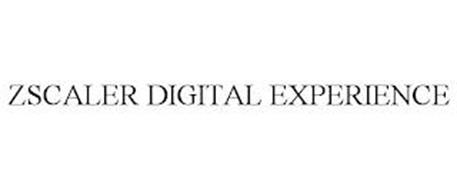 ZSCALER DIGITAL EXPERIENCE