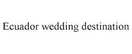 ECUADOR WEDDING DESTINATION