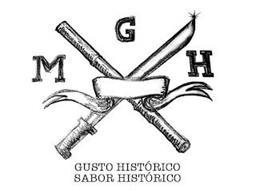 MGH GUSTO HISTÓRICO SABOR HISTÓRICO