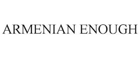 ARMENIAN ENOUGH