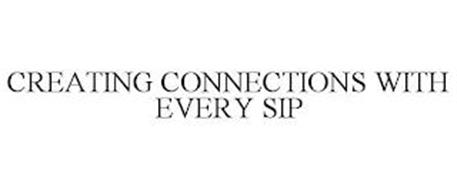 CREATING CONNECTIONS WITH EVERY SIP