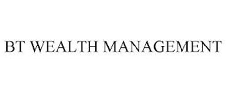 BT WEALTH MANAGEMENT