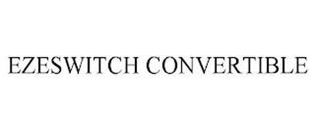 EZESWITCH CONVERTIBLE