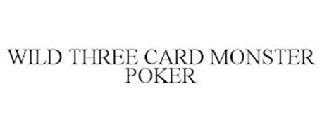 WILD THREE CARD MONSTER POKER