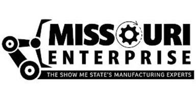 MISSOURI ENTERPRISE THE SHOW ME STATE'SMANUFACTURING EXPERTS