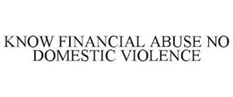KNOW FINANCIAL ABUSE NO DOMESTIC VIOLENCE