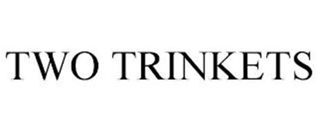 TWO TRINKETS