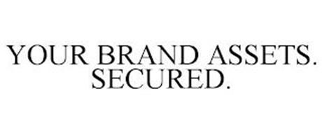 YOUR BRAND ASSETS. SECURED.