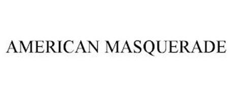 AMERICAN MASQUERADE