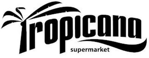 TROPICANA SUPERMARKET