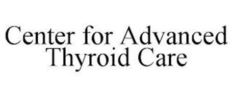 CENTER FOR ADVANCED THYROID CARE