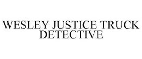 WESLEY JUSTICE TRUCK DETECTIVE