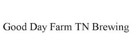 GOOD DAY FARM TN BREWING