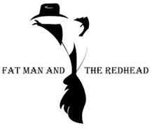 FAT MAN AND THE REDHEAD