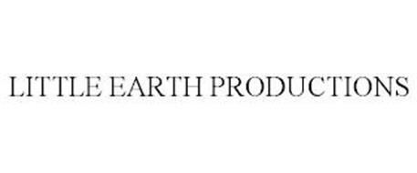 LITTLE EARTH PRODUCTIONS