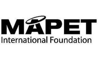 MAPET INTERNATIONAL FOUNDATION