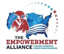 THE EMPOWERMENT ALLIANCE FUELING AMERICA'S ENERGY INDEPENDENCE