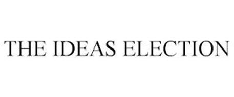 THE IDEAS ELECTION