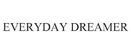 EVERYDAY DREAMER