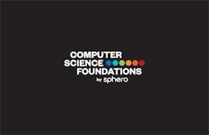 COMPUTER SCIENCE FOUNDATIONS BY SPHERO