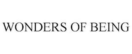 WONDERS OF BEING