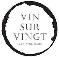 VIN SUR VINGT VSV WINE BARS