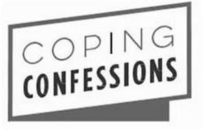 COPING CONFESSIONS