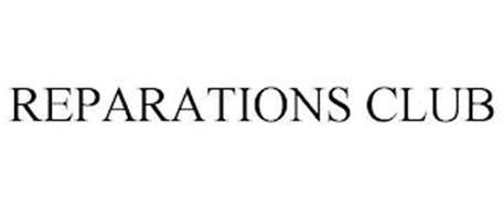 REPARATIONS CLUB