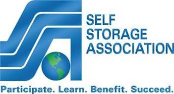 SSA SELF STORAGE ASSOCIATION PARTICIPATE. LEARN. BENEFIT. SUCCEED.