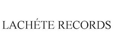LACHÉTE RECORDS