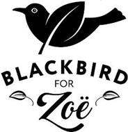BLACKBIRD FOR ZONE