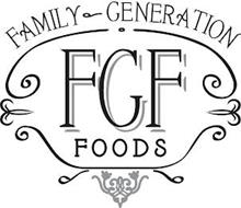 FAMILY GENERATION FGF FOODS