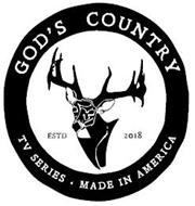GOD'S COUNTRY ESTD 2018 TV SERIES MADE IN AMERICA