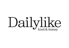 DAILYLIKE KIND & HOMEY