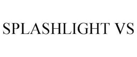 SPLASHLIGHT VS