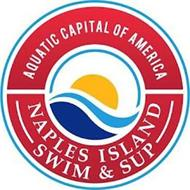 AQUATIC CAPITAL OF AMERICA NAPLES ISLAND SWIM & SUP