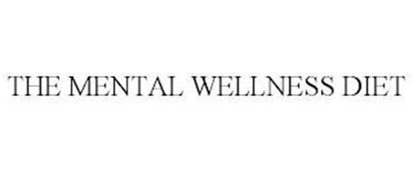 THE MENTAL WELLNESS DIET