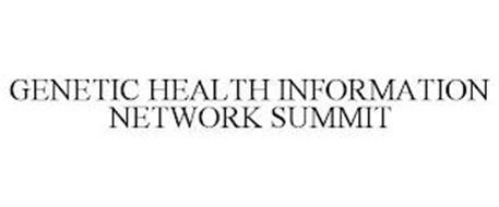 GENETIC HEALTH INFORMATION NETWORK SUMMIT