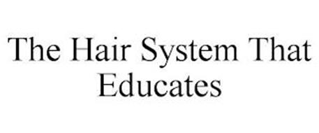 THE HAIR SYSTEM THAT EDUCATES