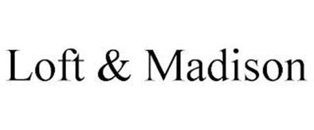 LOFT & MADISON